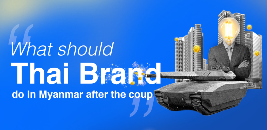 What Should Thai Brands Do in Myanmar After the COUP?
